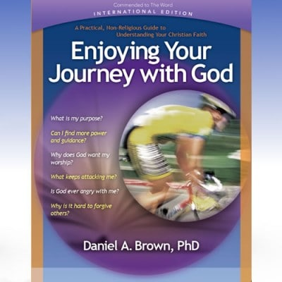 Enjoying Your Journey with God