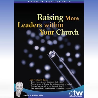 Raising More Leaders with Your Church MP3 and Video Series