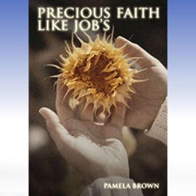 Precious Faith Like Job's MP3 and Video Series